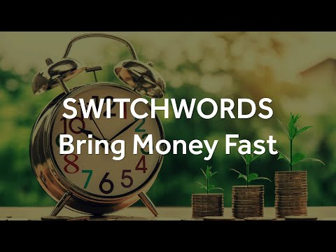 Switchwords - BRING-GOLD-CLOUDS-NOW– Bring Money Fast