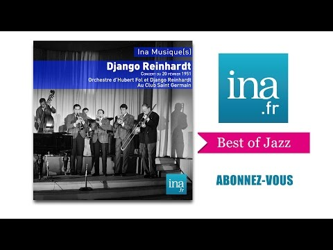 Django Reinhardt au Club Saint Germain - Archive INA jazz