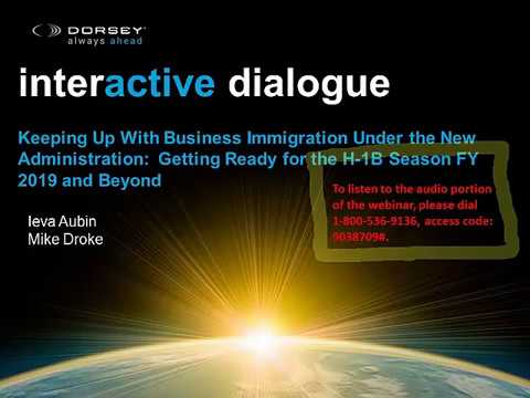 Webinar Playback: Keeping Up with Business Immigration under the New Administration