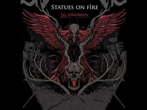 STATUES ON FIRE - No Tomorrow (2016) Full Album