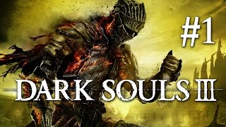 Dark Souls 3 Gameplay German #1 - Let