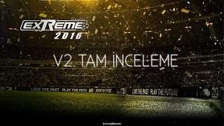 Video Pes Extreme 16 v2 Tam İnceleme download MP3, 3GP, MP4, WEBM, AVI, FLV Desember 2017