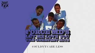 Force M.D.'s - Couldn't Care Less