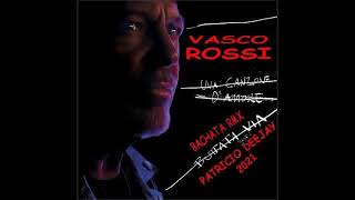 UNA CANZONE D'AMORE BUTTATA VIA BACHATA RMX Vasco Rossi by Patricio Deejay