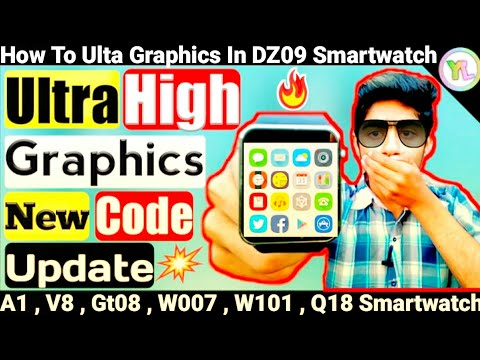 Ultra High Graphics Code | New Secret Code | How to High Graphics In DZ09 Smartwatch | You Look