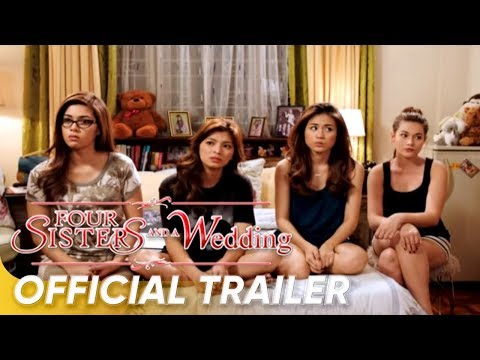 FOUR SISTERS AND A WEDDING Official Full Trailer Travel Video