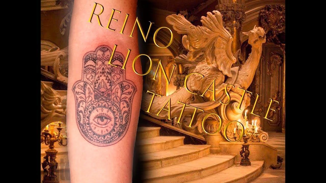 Lion Castle Tattoo Mano De Fatima Youtube