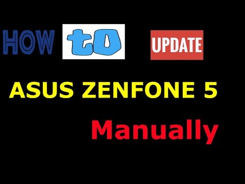 How To Update Asus Zenfone 5 Manually 2017 - YT
