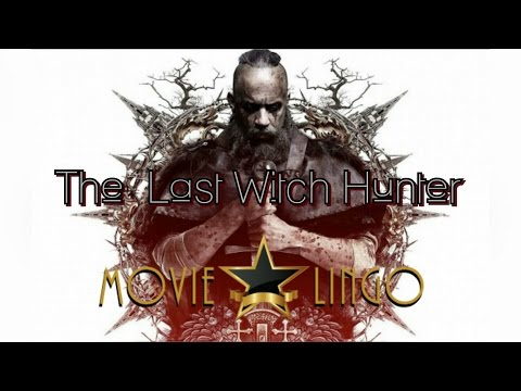 The Last Witch Hunter Movie Review - Movie Lingo