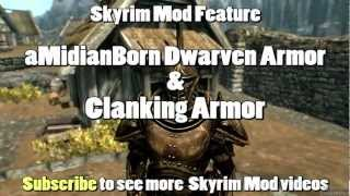 Skyrim Mod Feature: aMidianBorn Dwarven Armor and Clanking Armor
