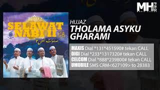 Hijjaz - Tholama Asyku Gharami