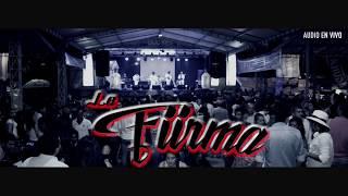 El Alcalde  -  Grupo La Firma (en vivo)