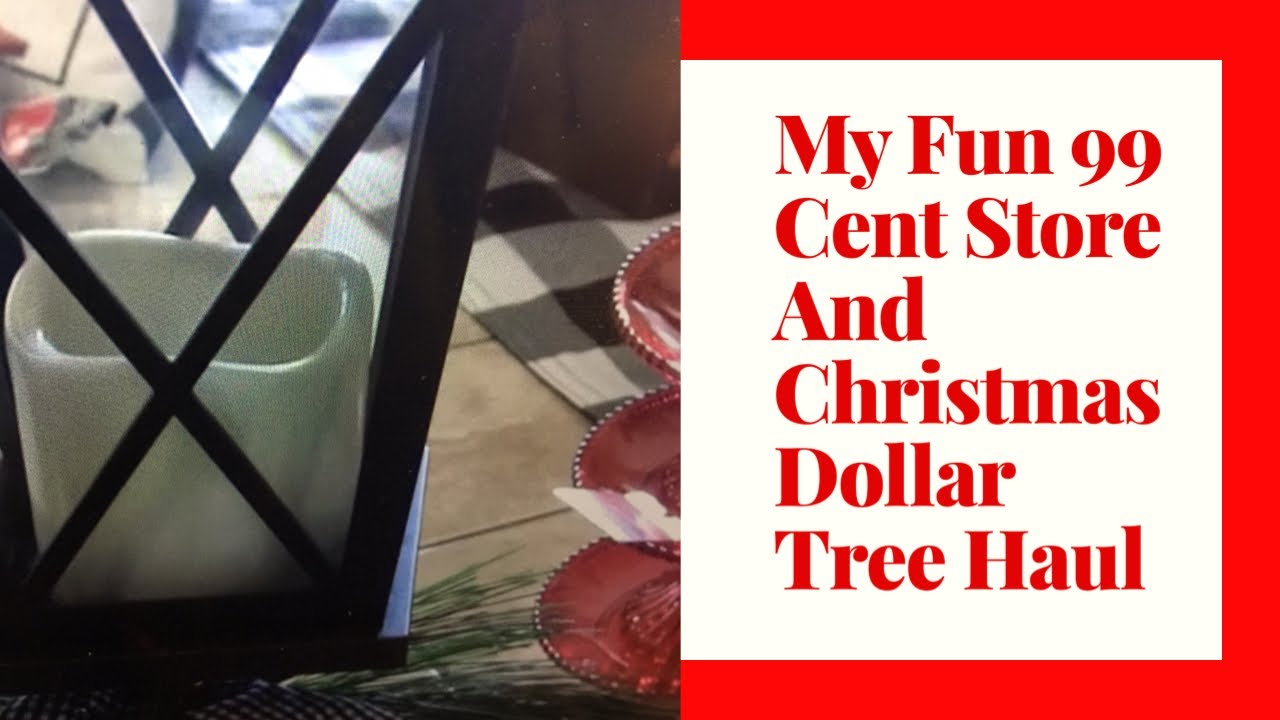MY 99 Cent Store / Dollar Tree Christmas Haul - YouTube