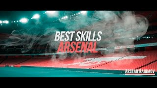 Arsenal - Best skills & Tricks | 2015-2016 | 1080pᴴᴰ60