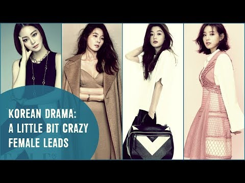Korean Drama: A Little Bit Crazy Female Leads