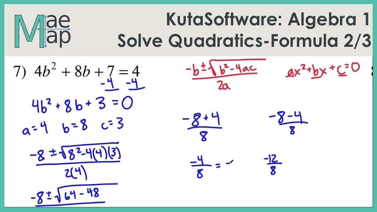 KutaSoftware: Algebra 1- Using Quadratic Formula Part 2