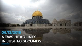 NEWS HEADLINES | 06 DECEMBER 2018 | ISLAMIC WORLD TODAY IN 60 SECONDS
