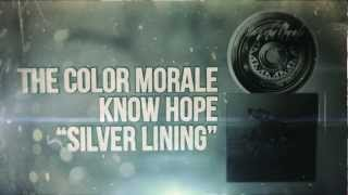 Watch Color Morale Silver Lining video