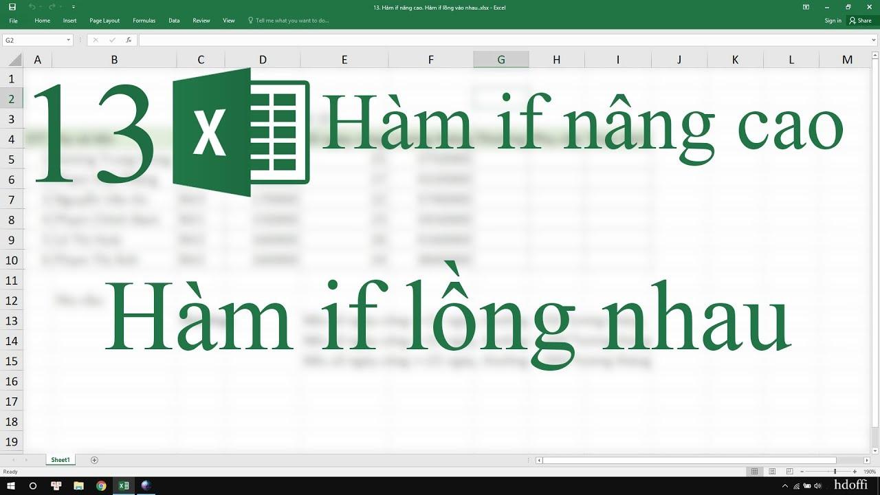 13. Hàm if nâng cao. Hướng dẫn bài tập Excel các hàm if lồng vào nhau