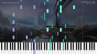 【天気の子】グランドエスケープ (完全フルVer.)  採譜してみた【RADWIMPS feat.三浦透子】