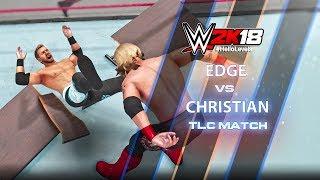 WWE 2K18 Edge vs Christian TLC Match | WWE 2K18 TLC Match w/ OMG Moves | WWE 2K18 TLC Matches