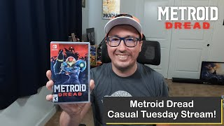 Metroid Dread on Nintendo Switch, Casual Tuesday Stream