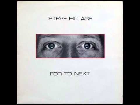 Steve Hillage - For to Next [Full Album]