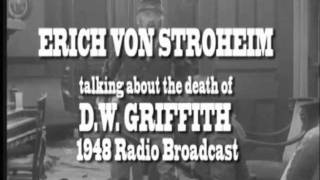 ERICH VON STROHEIM RADIO BROADCAST 1948 TALKS ABOUT THe DEATH OF D.W. GRIFFITH