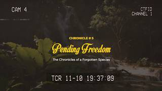 Pending Freedom - 5 of The Chronicles of a Forgotten Species