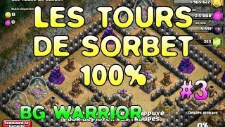 #3 - Clash of Clans - Les tours de sorbet 100%