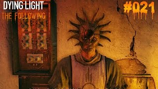 DYING LIGHT THE FOLLOWING #021 - ♥ Was ist hier los? ♥  | Let's Play Dying Light (Deutsch)