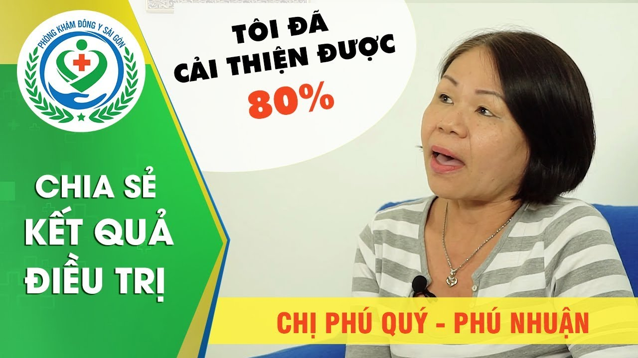 [Đau Nửa Đầu] Chị Phú Qúy ở Phú Nhuận chia sẻ kết quả điều trị chứng Đau nửa đầu tại YHCT Sài Gòn