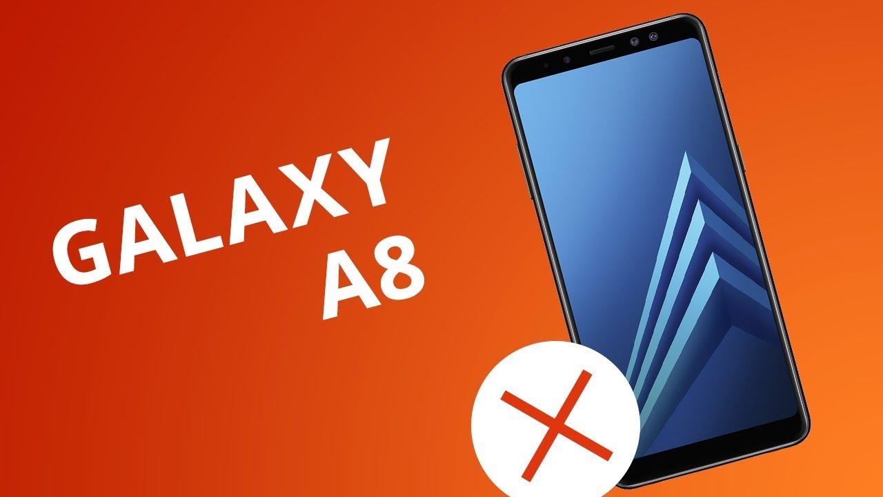 23e374730e6d3 5 motivos para NÃO comprar o Galaxy A8 - YouTube