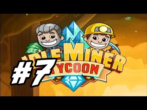 "Idle Miner Tycoon - 7 - ""First Coal Mine Prestige"""