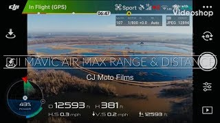 DJI Mavic Air Max Distance & Range Test Video