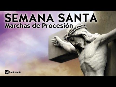 Semana Santa Música, Las Mejores Marchas de Procesión, Las Más Escuchadas, Marchas de Semana Santa