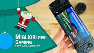 MIGLIORI SMARTPHONE Android per GIOCARE | Natale 2017 | ITA | TuttoAndroid