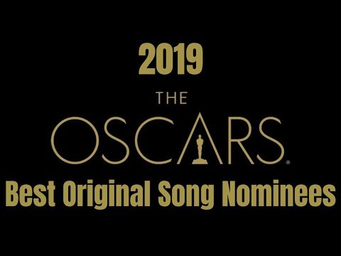 Best Original Song Nominations of the 91st Academy Awards | Oscars 2019 #Oscars Mp3