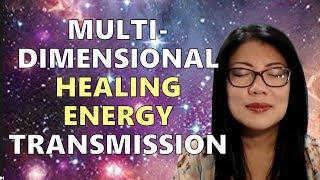 Multi-dimensional Healing Energy Transmission || Self-empowerment & Healing Series (13)