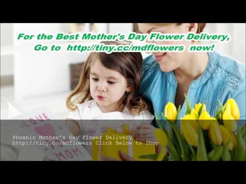 Mothers Day Flowers Delivery Phoenix
