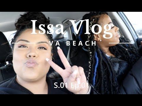 Thank Us Later - Issa Vlog - VA Beach