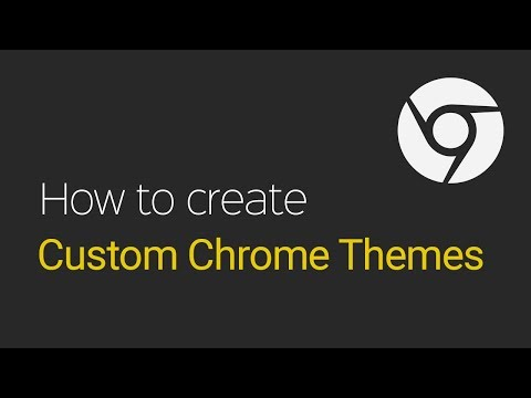 Custom Chrome Theme Tutorial