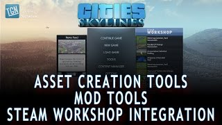 A Look at Cities: Skylines Mods, Steam Workshop, and Asset Creation Tools - TGN