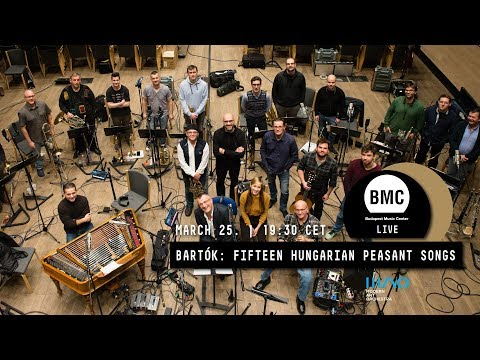MODERN ART ORCHESTRA | BARTÓK: FIFTEEN HUNGARIAN PEASANT SONGS Live from Budapest Music Center