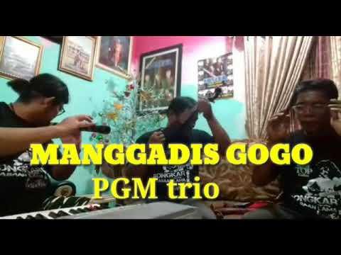 MANGGADIS GOGO - PGM TRIO