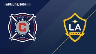 HIGHLIGHTS: Chicago Fire vs. LA Galaxy | April 14, 2018