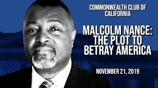 MALCOLM NANCE: THE PLOT TO BETRAY AMERICA (Edited Version)