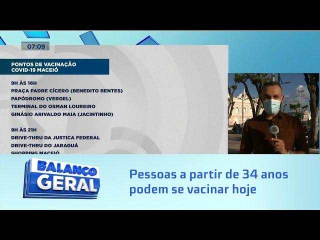 Vacinação em Maceió: A partir das 9h: Pessoas a partir de 34 anos podem se vacinar hoje em Maceió