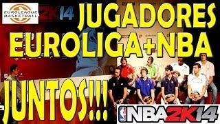 Jugar con jugadores Euroliga y NBA juntos | NBA 2K14