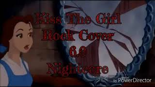 Kiss The Girl Rock Cover 6.0 Nightcore